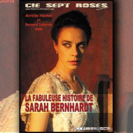 LA FABULEUSE HISTOIRE DE SARAH BERNHARDT
